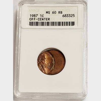 1987 Lincoln Cent Off-Center Penny ANACS MS60 RB