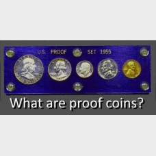 What about Proof Coins?