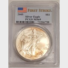 2005 $1 Silver American Eagle PCGS MS69 First Strike
