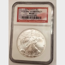 2006 Silver American Eagle $1 First 50,000 Struck NGC MS69